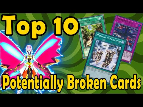 Top 10 Potentially Broken Cards in YuGiOh