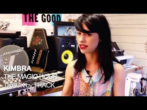Kimbra - The Magic Hour [Track by Track]
