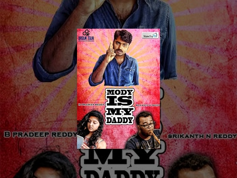 Modi is my Daddy : Latest Telugu Comedy Short Film 2014