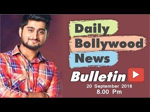 Latest Hindi Entertainment News From Bollywood | Deepak Thakur | 20 September 2018 | 8:00 PM
