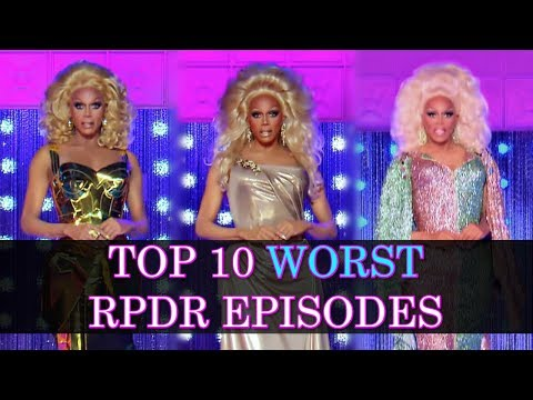 Top 10 Worst Episodes of Drag Race (S1-S11)