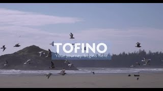 Tofino (BC) Canada  city photos gallery : Tofino: Your Journey Begins Here (Destination BC)