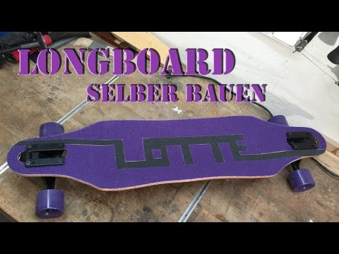 Longboard selber bauen (Kinder Longboard) Deutsch