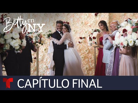 Betty en NY | Capítulo Final | Telemundo