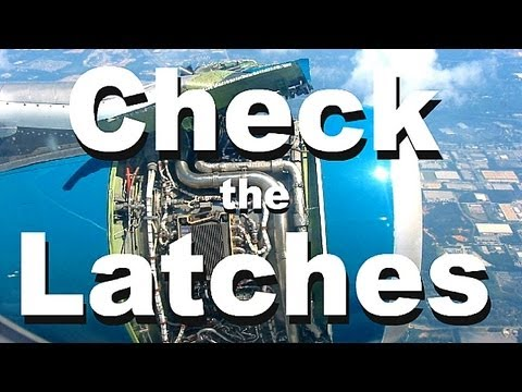 Check the Latches! Pesky Aircraft Engine Fan Cowl Latches Continue to Threaten
