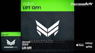 Video W&W - Lift Off! (Original Mix) download in MP3, 3GP, MP4, WEBM, AVI, FLV January 2017
