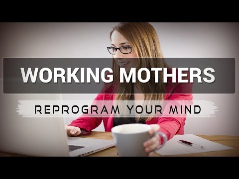 Positive Affirmations for Working Mothers - Law of attraction - Hypnosis - Subliminal