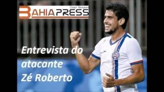 Entrevista do atacante Zé Roberto do Espote Clube Bahia