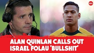 Alan Quinlan calls out Israel Folau 'bullsh*t' | OTB AM