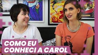MAIO VAI TER VÍDEO TODO DIA! SAIBA MAIS: http://bit.ly/maiodasgalaxias Eu e a Carol Moreira contamos como nos conhecemos e começamos a gravar vídeos de Game ...
