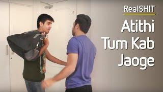 Video Atithi Tum Kab Jaoge? - RealShit MP3, 3GP, MP4, WEBM, AVI, FLV Oktober 2017