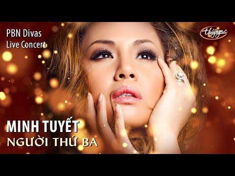 Minh Tuyết - Người Thứ Ba (Minh Vy) PBN Divas Live Concert - Thời lượng: 4:27.