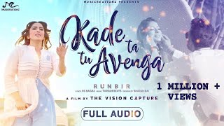 Video Kade Ta Tu Avenga (Full Song) | RunBir | Turban Beats | Latest Punjabi Song 2018 | MUSICREATIONZ download in MP3, 3GP, MP4, WEBM, AVI, FLV January 2017