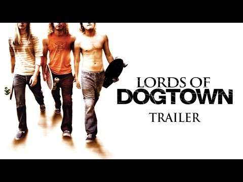 LORDS OF DOGTOWN Original Theatrical Trailer