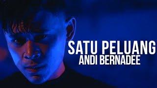 Download lagu Andi Bernadee Satu Peluang Mp3