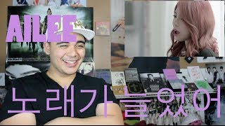 Ailee - Singing got better Mv Reaction ^_^
