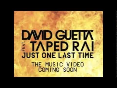 David Guetta | Just one last time feat.Taped Rai