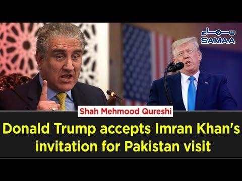 Donald Trump accepts Imran Khan's invitation for Pakistan visit – Shah Mahmood Qureshi