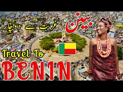 Travel to Benin | Documentry & History about Benin In Urdu & Hindi | بینن کی سیر