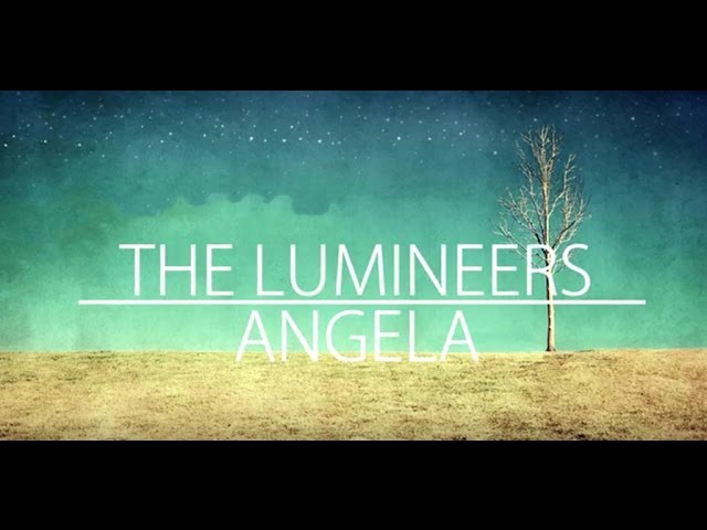 Angela-lyrics-the-lumineers