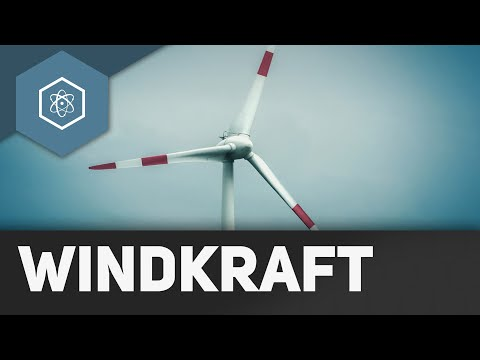 Windkraft - wie funktioniert ein Windrad?