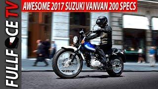 9. 2017 Suzuki VanVan200 Review and Price