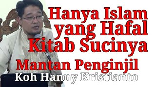 Video Hanya Umat Islam yang Hafal Kitab Sucinya MP3, 3GP, MP4, WEBM, AVI, FLV Februari 2018