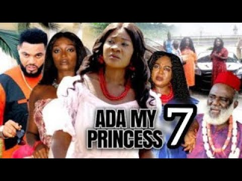 ADA MY PRINCESS by MERCY JOHNSON AND STEPHEN ODIMGBE (SEASON 9) - 2021 LATEST NIGERIAN FULL MOVIE