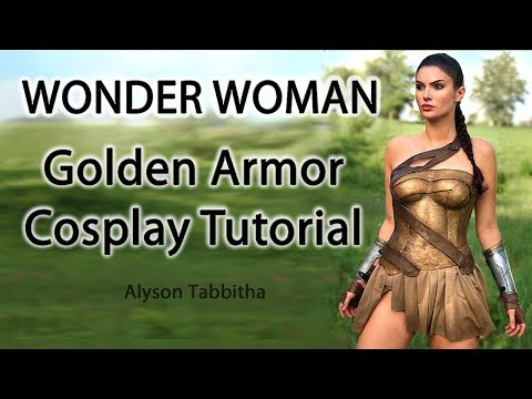 Wonder Woman Golden Armor Costume Guide - Cosplay Tutorial