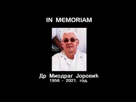 IN MEMORIAM –  ДР МИОДРАГ ЈОРОВИЋ