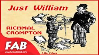 Just William Full Audiobook by Richmal CROMPTO by Children's, General, Humorous Fiction