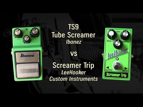 Ibanez TS9 vs Screamer Trip