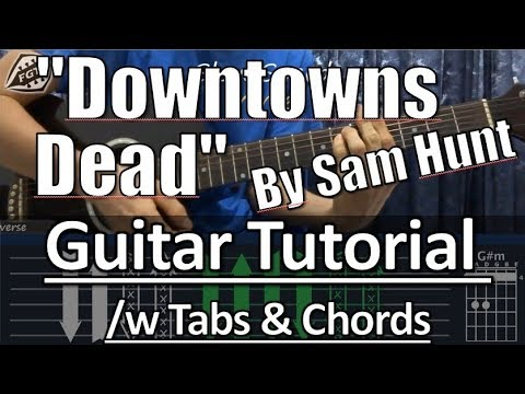 "Sam Hunt - ""Downtowns Dead"" 