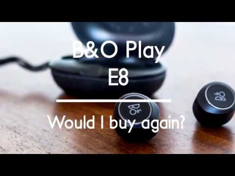 Beoplay E8 - Would I Buy It Again? Review