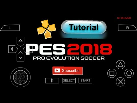 How To Download Pes 18 For Ppsspp - Android