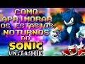 Como Aprimorar Os Est gios Noturnos Do Sonic Unleashed