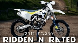 10. 2017 Husqvarna FC 250 - Ridden and Rated