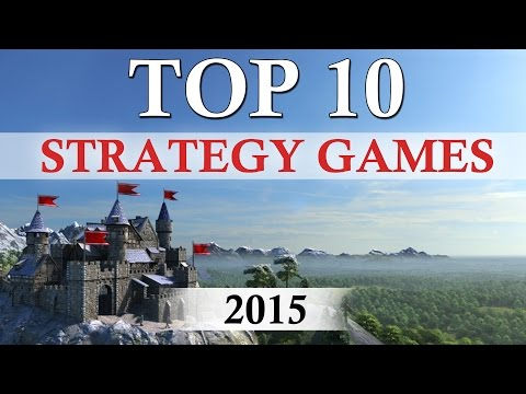 Top 10 Best STRATEGY Games of 2015