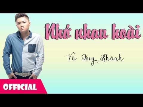 Album Nhớ Nhau Hoài - Vũ Duy Khánh Remix