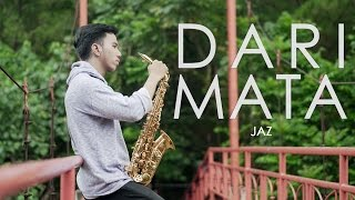 Dari Mata - JAZ ( saxophone cover by Desmond Amos ) Video