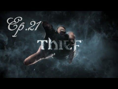 Thief - Ep. 21 : Eastwick - Let's Play [FR]-[HD] par Arca