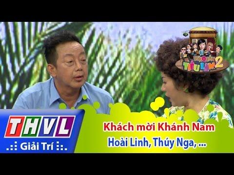 Hội quán tiếu lâm 2 Tập 11 - Khách mời Khánh Nam - Hoài Linh, Thúy Nga, Chí Tài