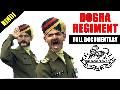 Dogra Regiment documentary | Indian Army dogra regiment | dogra regiment