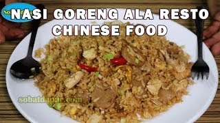 Video Nasi goreng chinese food ala resto MP3, 3GP, MP4, WEBM, AVI, FLV Maret 2019