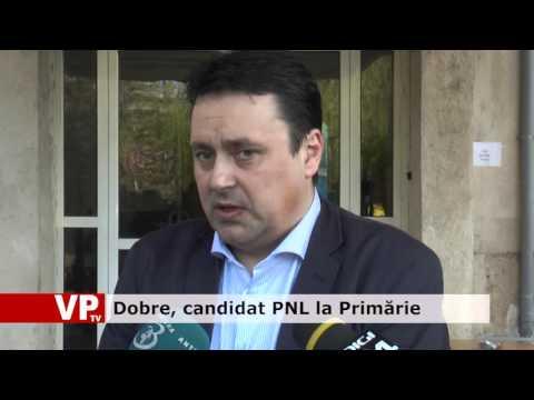 Dobre, candidat PNL la Primărie