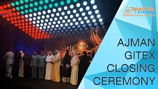 Ajman GITEX Closing Ceremony - Hologram, Kinetic Ceiling, On-stage Interactive Show...