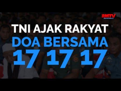 TNI Ajak Rakyat Doa Bersama 17 17 17