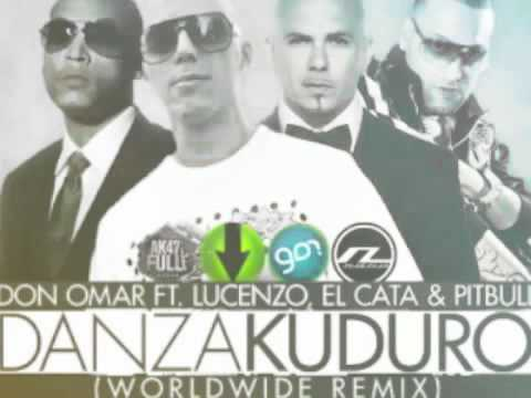Don Omar - Danza Kuduro Remix Ft. Lucenzo , Pitbull & El Cata