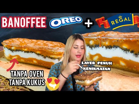 COOKING WITH TASYI : EP 10 - RESEP BANOFFEE  OREO + REGAL ( TANPA OVEN , TANPA KUKUS )