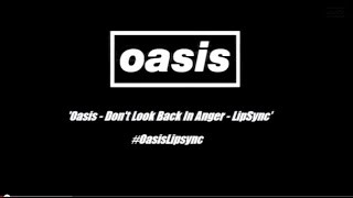 Oasis - Don't Look Back In Anger (Lip Sync Competition Compilation)